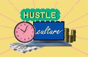 tren-budaya-huste-culture-produktif-atau-menyesatkan